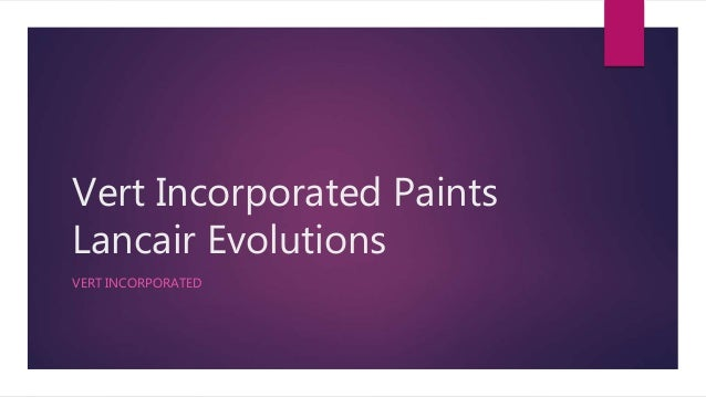Vert Incorporated Paints Lancair Evolutions VERT INCORPORATED