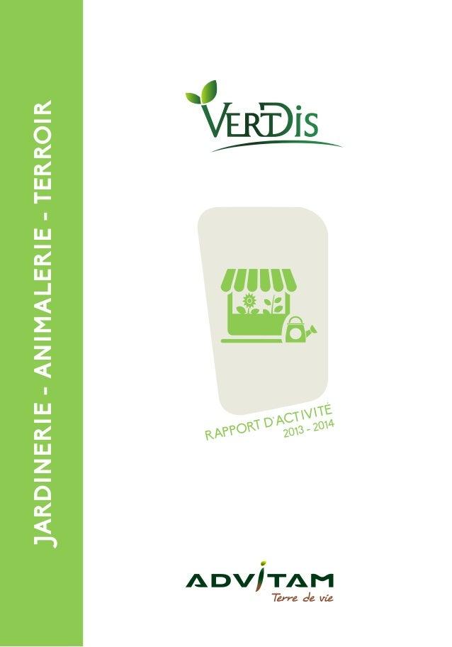 JARDINERIE-ANIMALERIE-TERROIR RAPPORT D'ACTIVITÉ 2013 - 2014