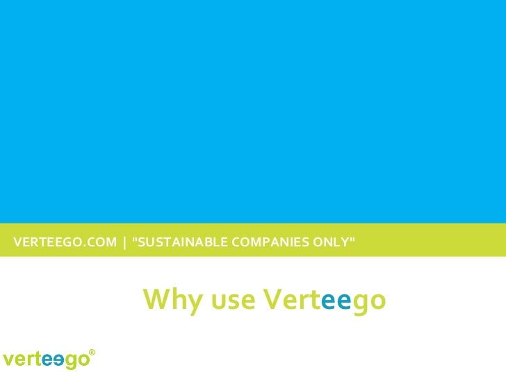 """VERTEEGO.COM  