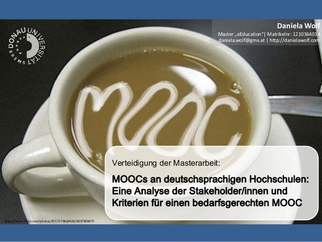 https://www.flickr.com/photos/47572798@N00/8397808475 Verteidigung der Masterarbeit: MOOCs an deutschsprachigen Hochschule...