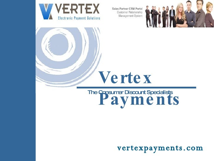 Vertex Payments The Consumer Discount Specialists vertexpayments.com