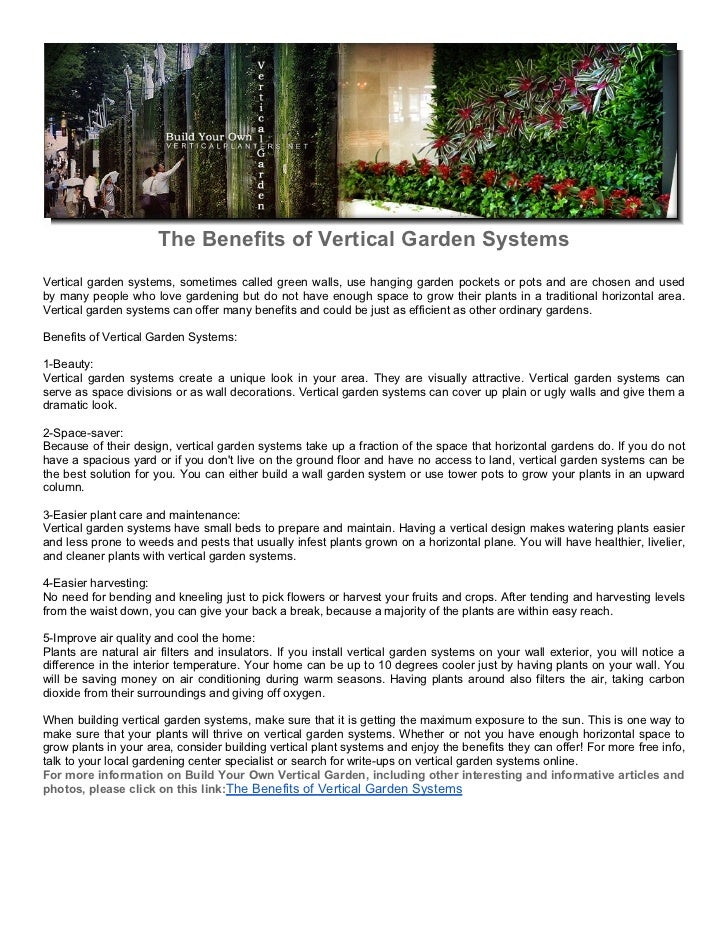 The Benefits Of Vertical Garden SystemsVertical Garden Systems, Sometimes  Called Green Walls, Use Hanging