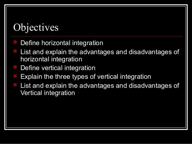 Vertical and horizontal integration Slide 2