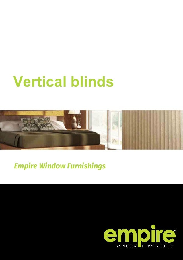 Empire Window Furnishings Vertical blinds