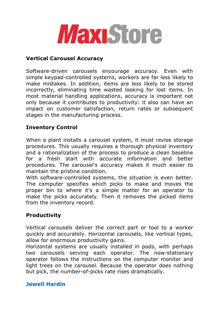 Vertical Carousel Accuracy  Software-driven carousels encourage accuracy. Even with simple keypad-controlled systems, work...