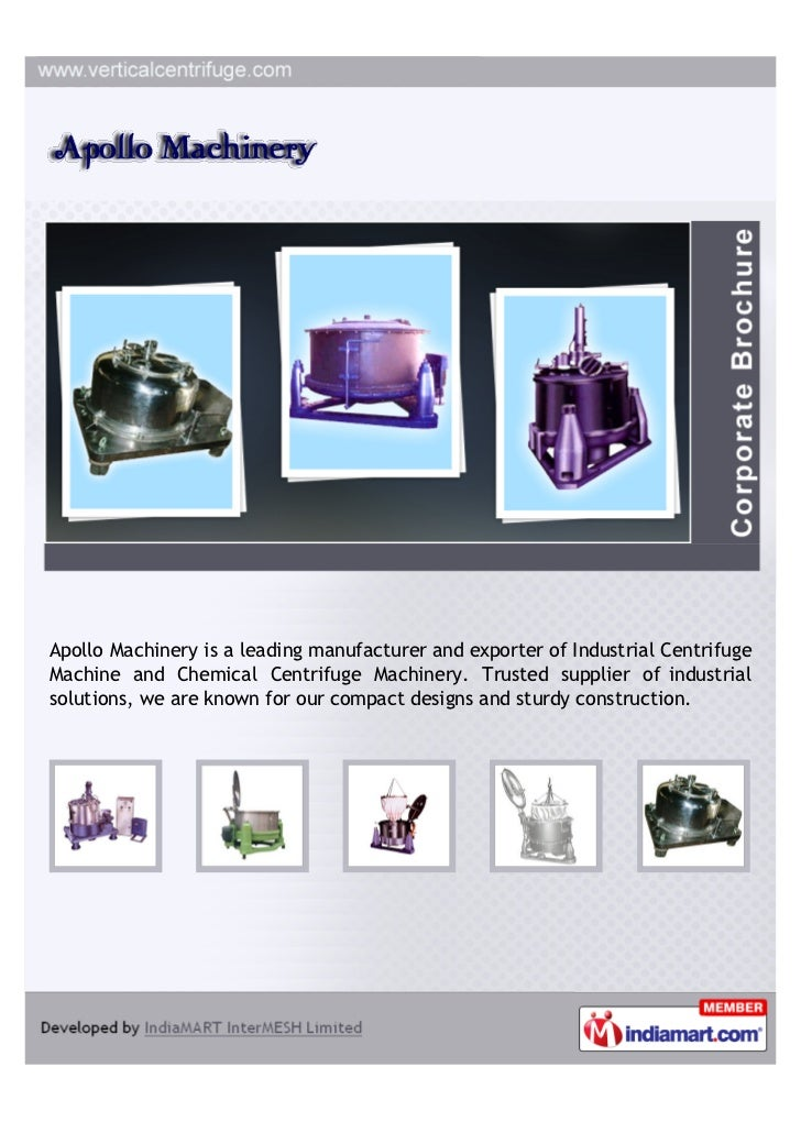 Apollo Machinery is a leading manufacturer and exporter of Industrial CentrifugeMachine and Chemical Centrifuge Machinery....