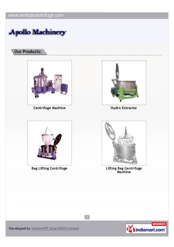 Our Products:         Centrifuge Machine        Hydro Extractor        Bag Lifting Centrifuge   Lifting Bag Centrifuge    ...