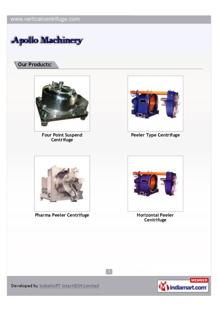 Our Products:         Four Point Suspend      Peeler Type Centrifuge             Centrifuge      Pharma Peeler Centrifuge ...