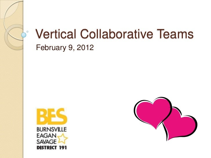 Vertical Collaborative TeamsFebruary 9, 2012