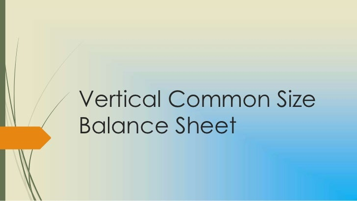vertical common size balance sheet
