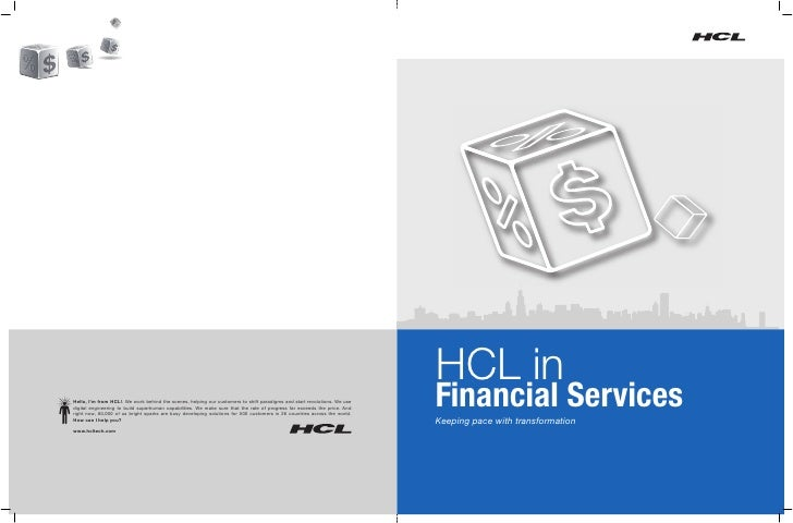 HCL in Hello, I'm from HCL!. We work behind the scenes, helping our customers to shift paradigms and start revolutions. We...