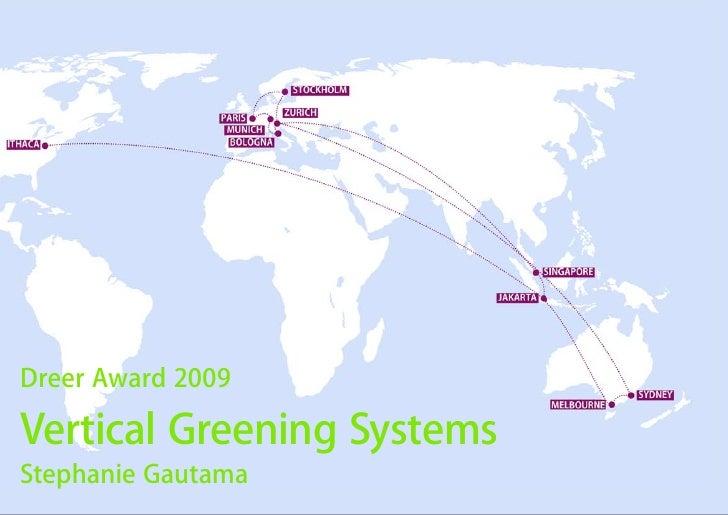 Dreer Award 2009  Vertical Greening Systems Stephanie Gautama