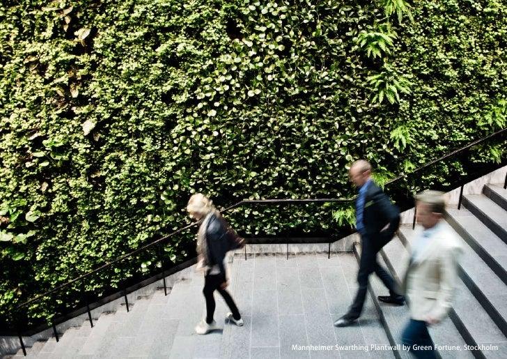 vertical greening systems   stephanie gautama   Mannheimer Swarthing Plantwall by Green Fortune, Stockholm