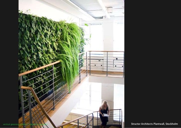 vertical greening systems   stephanie gautama   Structor Architects Plantwall, Stockholm