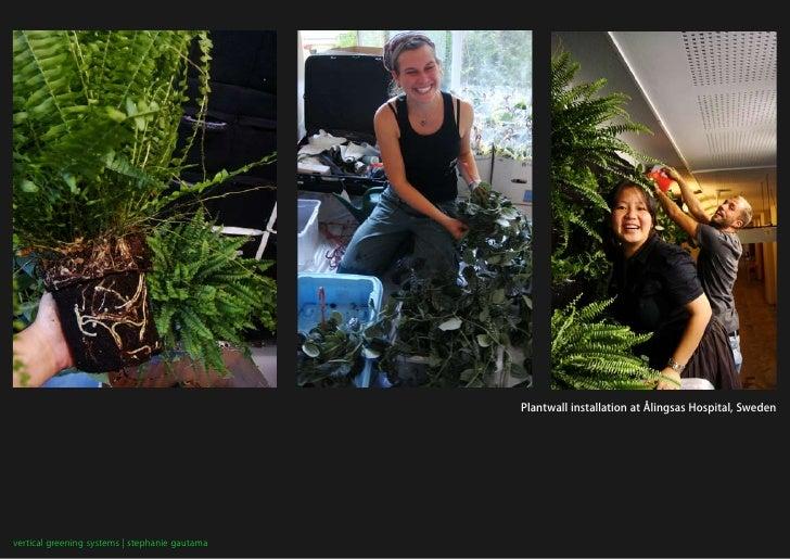 Plantwall installation at Ålingsas Hospital, Sweden     vertical greening systems   stephanie gautama