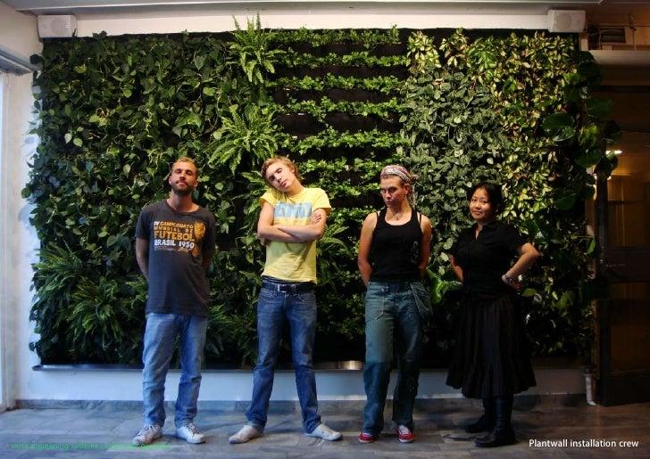 vertical greening systems   stephanie gautama   Plantwall installation crew