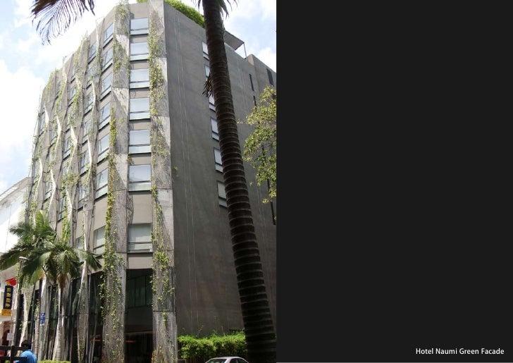 vertical greening systems   stephanie gautama   Hotel Naumi Green Facade