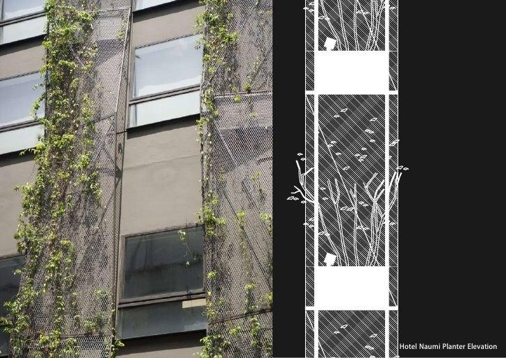 vertical greening systems   stephanie gautama   Hotel Naumi Planter Elevation