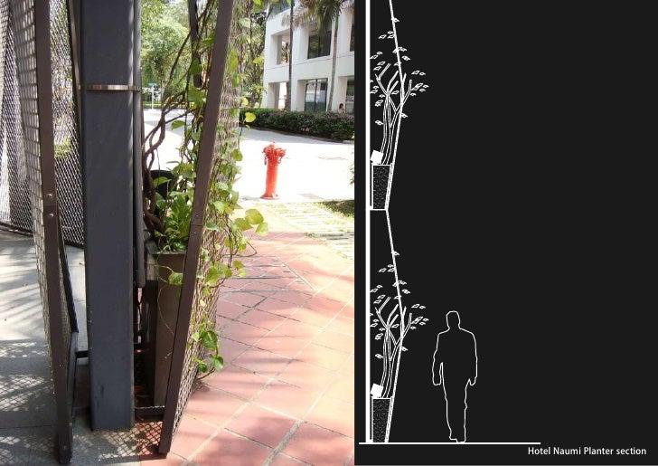 vertical greening systems   stephanie gautama   Hotel Naumi Planter section