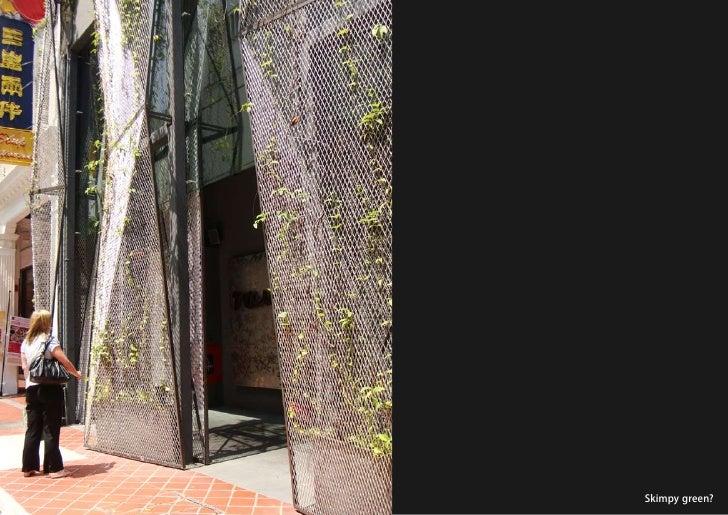 vertical greening systems   stephanie gautama   Skimpy green?