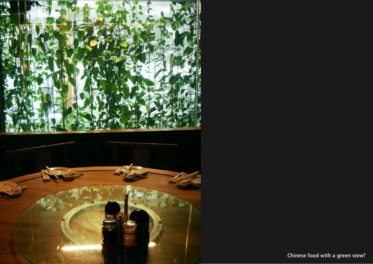 vertical greening systems   stephanie gautama   Chinese food with a green view?