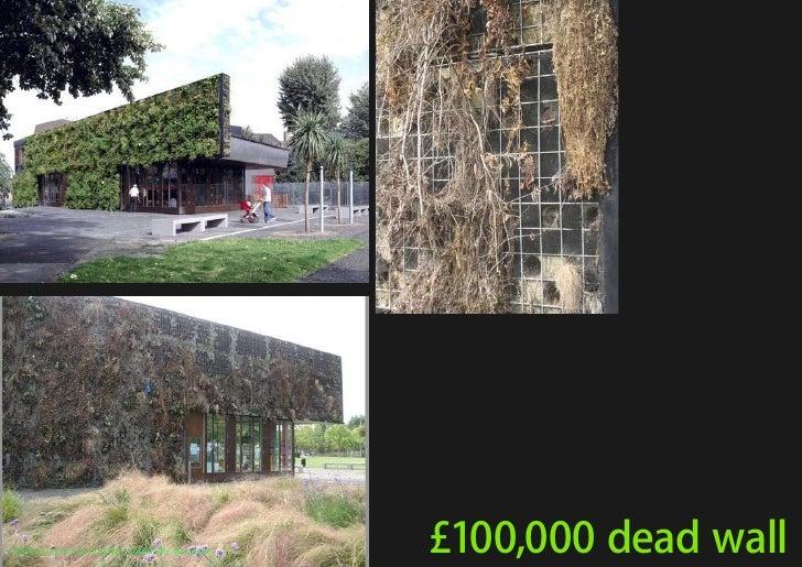 vertical greening systems   stephanie gautama   £100,000 dead wall