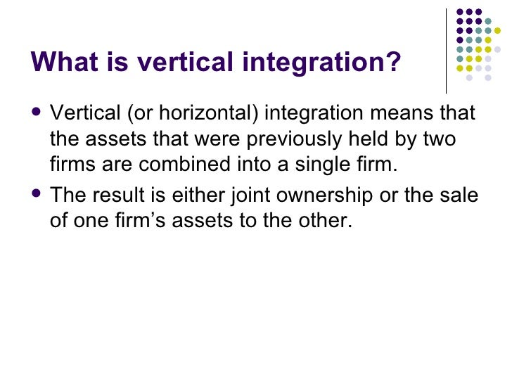 vertical and also horizontally integration definition