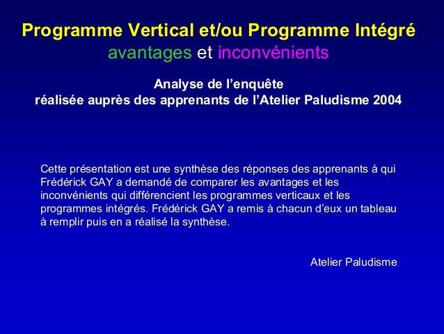 Programme Vertical et/ou Programme Intégré        avantages et inconvénients                    Analyse de l'enquête réali...
