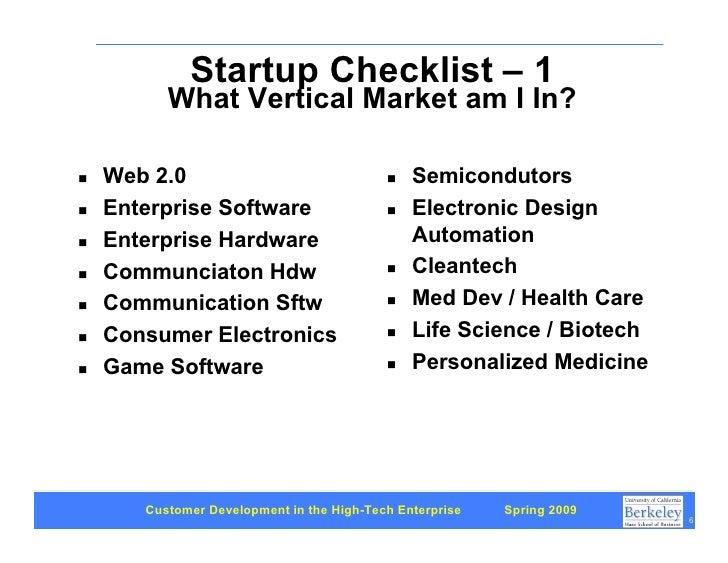 Startup Checklist – 1           What Vertical Market am I In?      Web 2.0                                    Semicondutor...