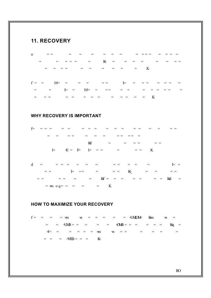 11. RECOVERYRecovery is something every athlete should take very seriously yet it is often one of themost neglected parts ...