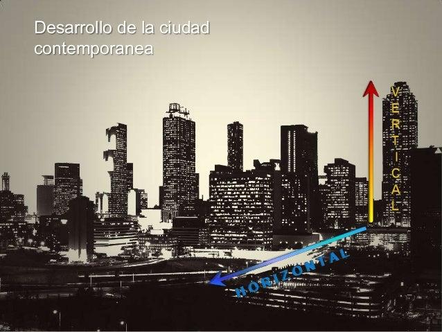 Desarrollo de la ciudad contemporanea