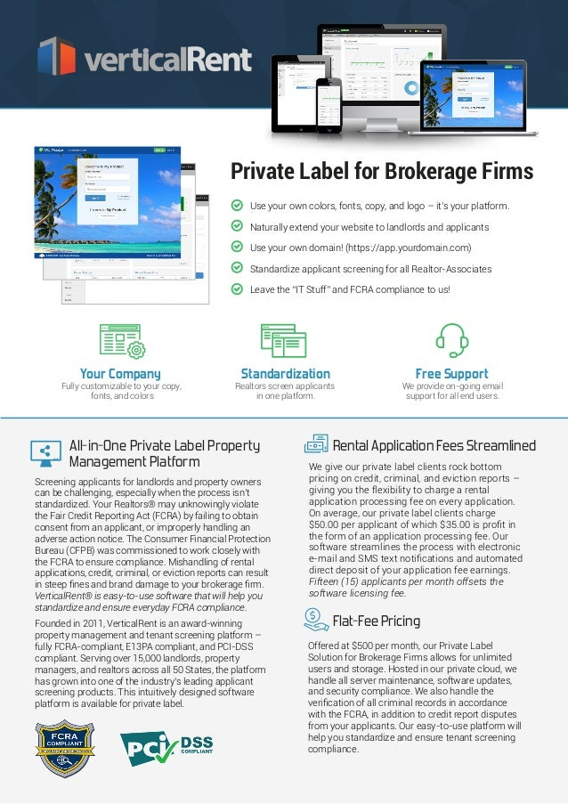 Flat-Fee Pricing Offered at $500 per month, our Private Label Solution for Brokerage Firms allows for unlimited users and ...