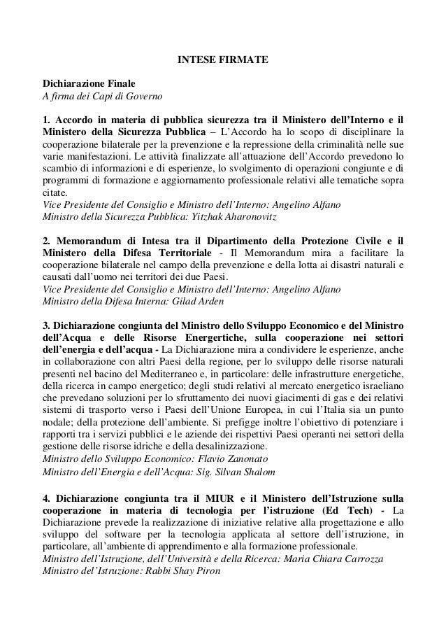 INTESE FIRMATE Dichiarazione Finale A firma dei Capi di Governo 1. Accordo in materia di pubblica sicurezza tra il Ministe...