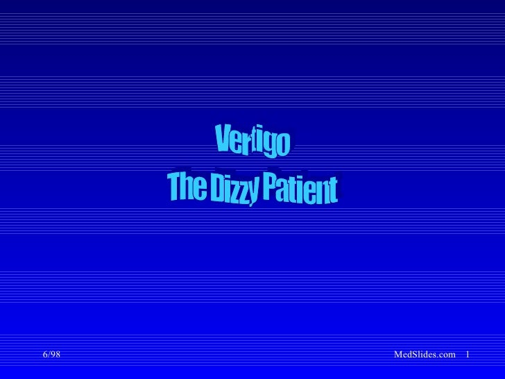 Vertigo The Dizzy Patient