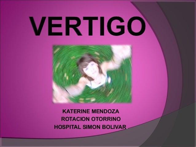 KATERINE MENDOZAROTACION OTORRINOHOSPITAL SIMON BOLIVAR.
