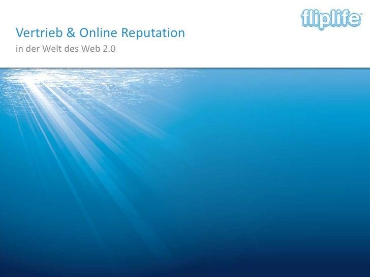 Vertrieb & Online Reputation<br />in der Welt des Web 2.0<br />