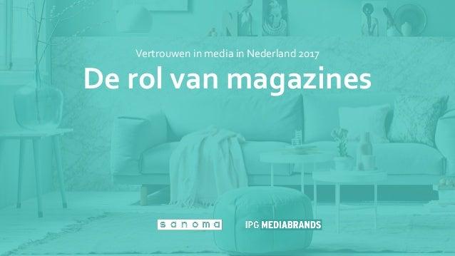 De rol van magazines Vertrouwen in media in Nederland 2017