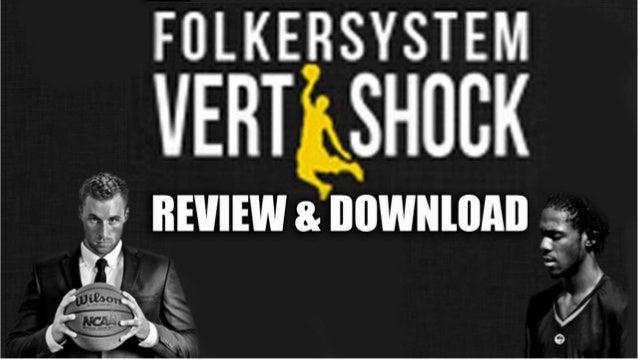 Vert Shock Folkersystem Review by Adam Folker Justin Darlington
