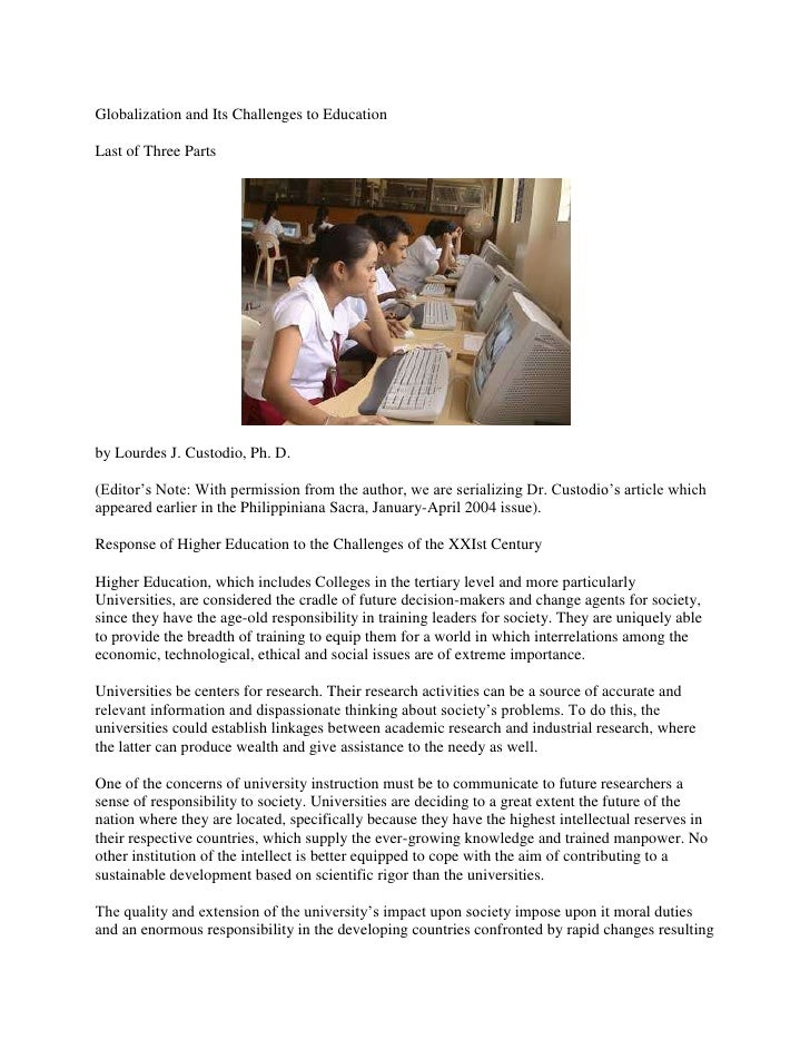 Globalization and Its Challenges to Education Last of Three Partsby Lourdes J. Custodio, Ph. D.(Editor's Note: With permis...