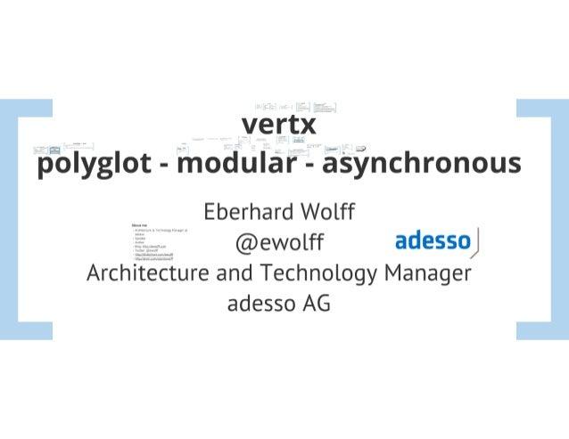 vert.x: Polyglot Modular Asynchronous