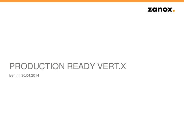 Vertx in production