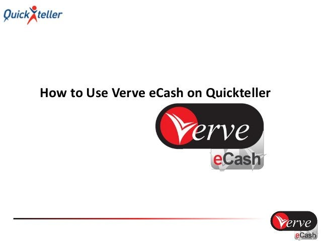 What is Verve eCash? • Verve eCash is a Payment token that works as an alternative to a banks debit/ATM card for transacti...