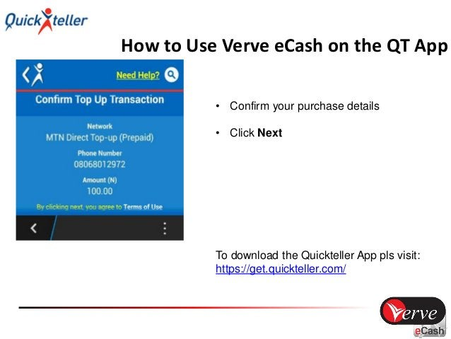 How to Use Verve eCash on the QT App • Click on Verve eCash as your payment option • Click Next to pay