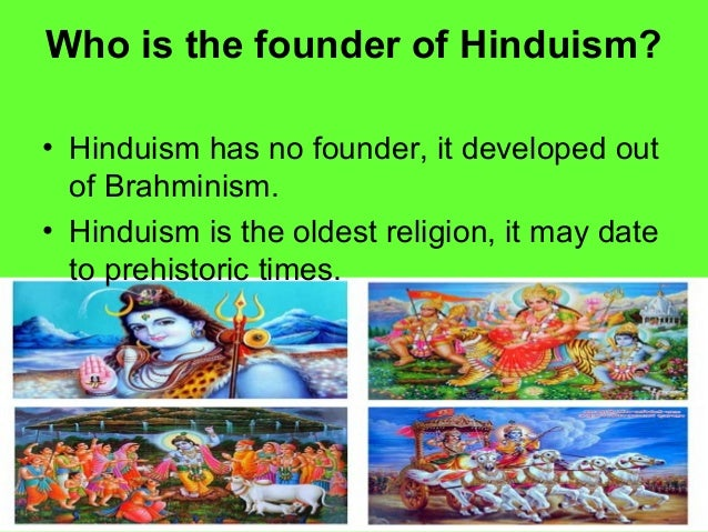 introduction to religion hinduism Hinduism, the world's oldest religion, has no beginning--it precedes recorded history it has no human founder it is a mystical religion, leading the devotee to personally experience the truth within, finally reaching the pinnacle of consciousness where man and god are one.