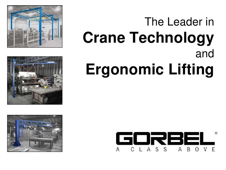 The Leader in Crane Technologyand Ergonomic Lifting<br />
