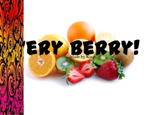 Very berry! Made by Katja