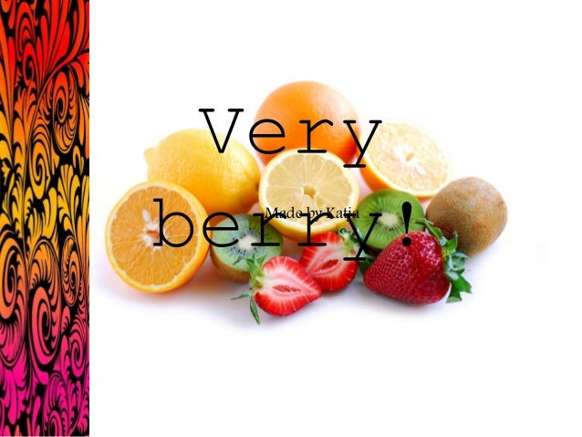 Very berry!Made by Katja