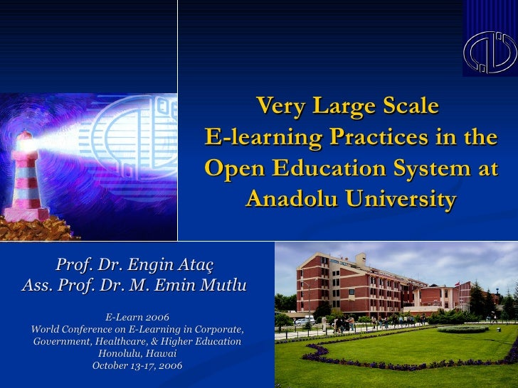 Very Large Scale                                    E-learning Practices in the                                    Open Ed...