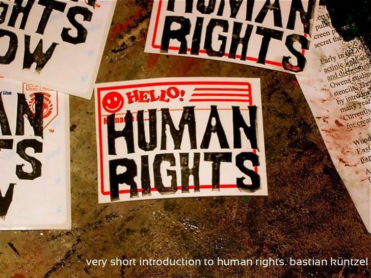 very short introduction to human rights. bastian küntzel      Very Short Introduction to Human Rights. Bastian Küntzel
