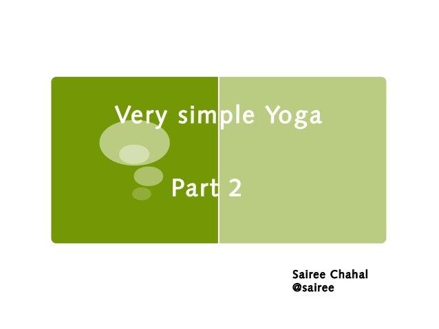 Very simple Yoga Part 2 Sairee Chahal @sairee